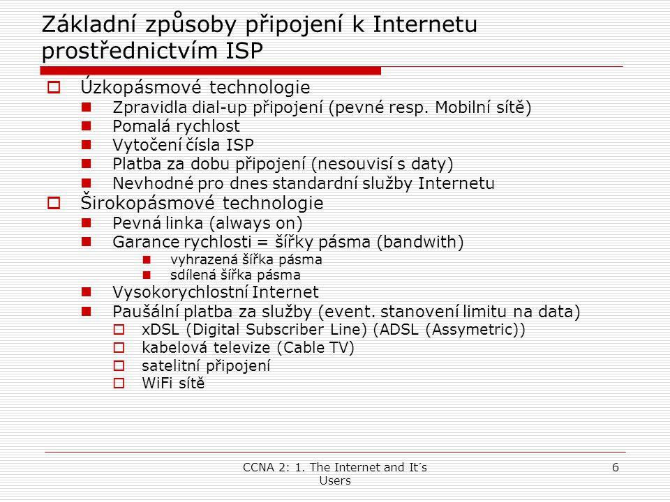 Základní způsoby připojení k Internetu prostřednictvím ISP