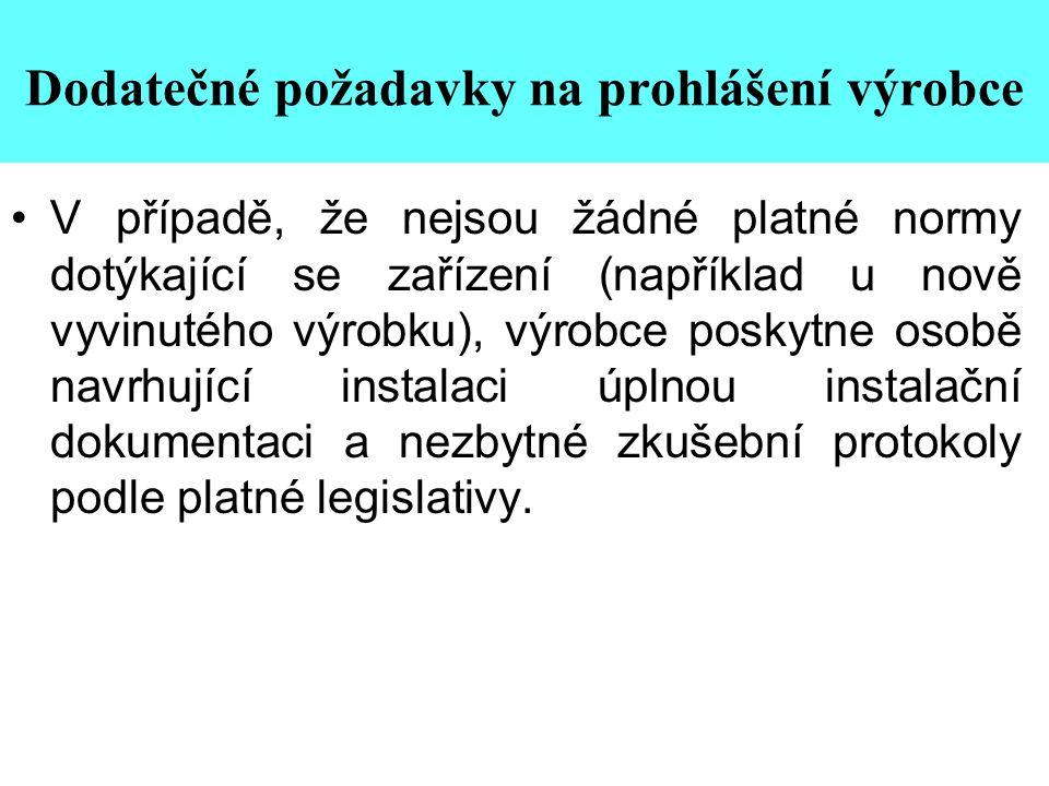Dodatečné požadavky na prohlášení výrobce