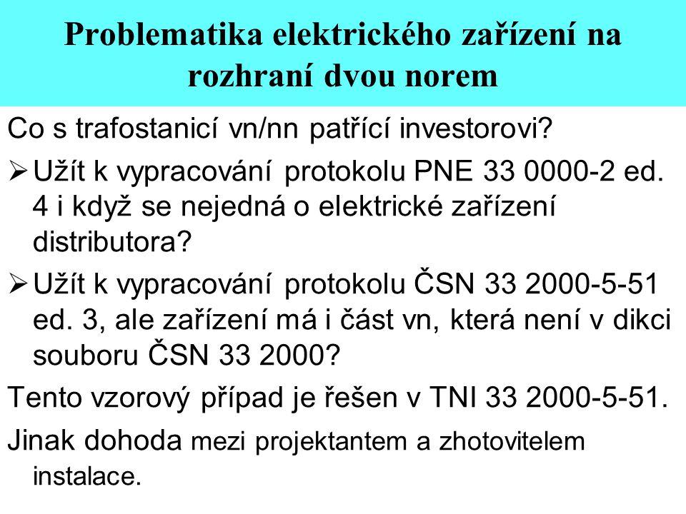 Problematika elektrického zařízení na rozhraní dvou norem