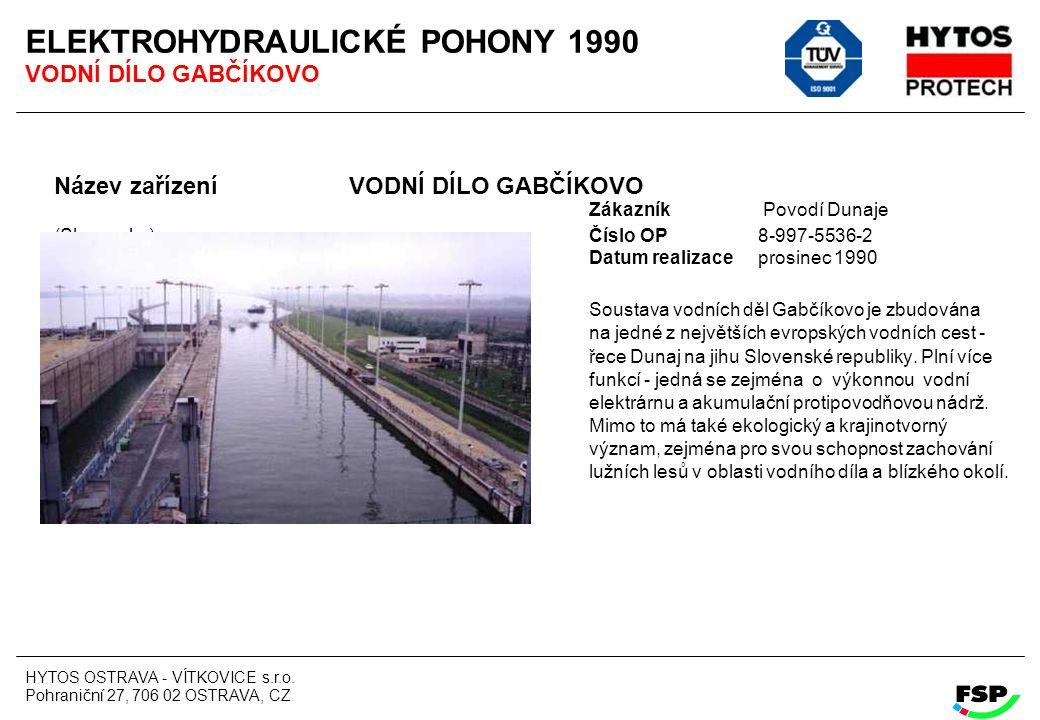ELEKTROHYDRAULICKÉ POHONY 1990 VODNÍ DÍLO GABČÍKOVO