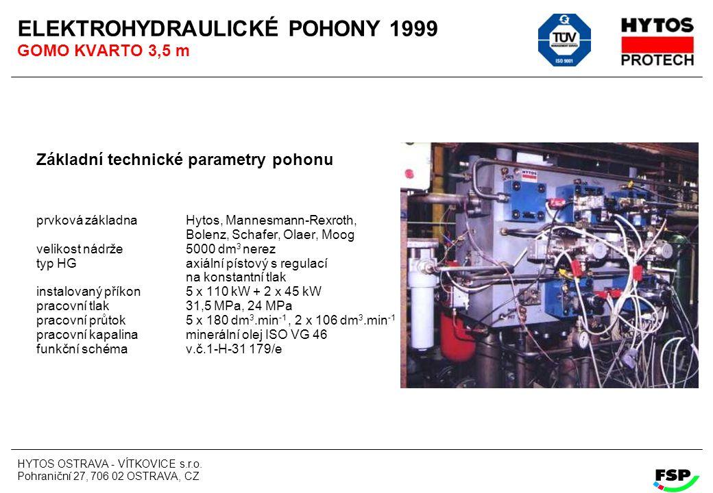 ELEKTROHYDRAULICKÉ POHONY 1999 GOMO KVARTO 3,5 m