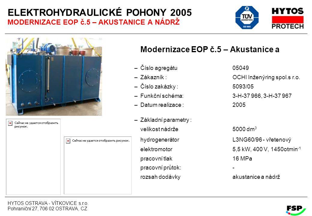 ELEKTROHYDRAULICKÉ POHONY 2005 MODERNIZACE EOP č