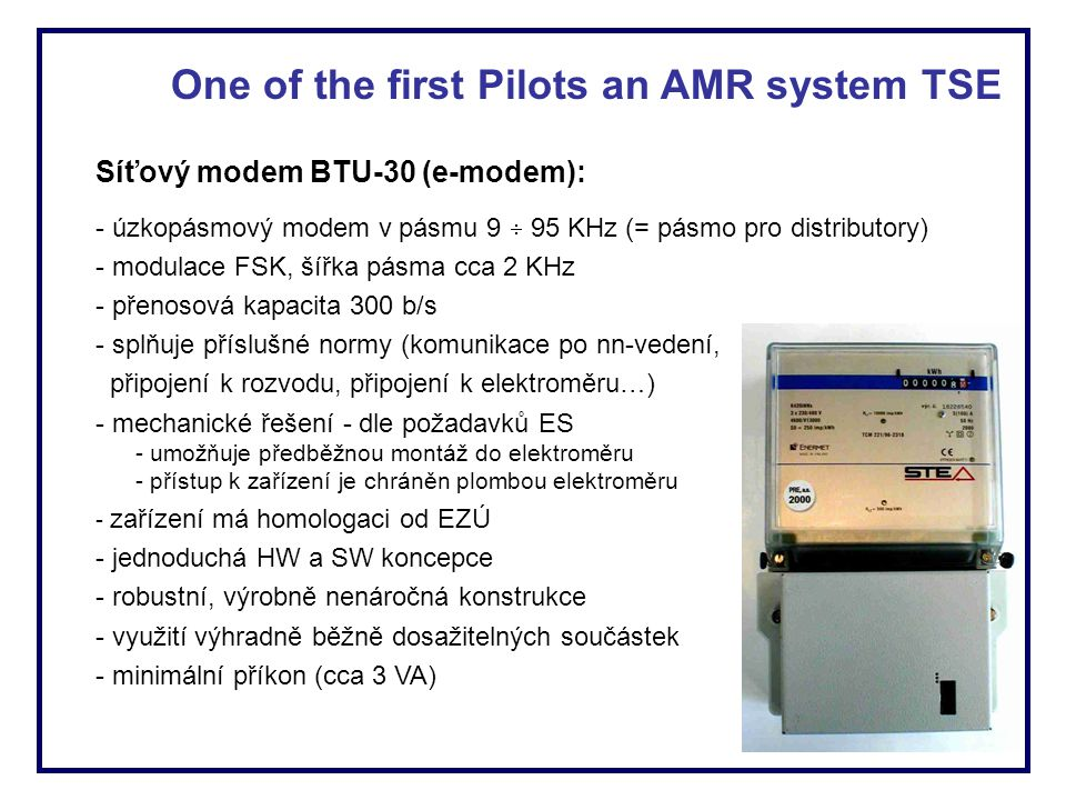 One of the first Pilots an AMR system TSE