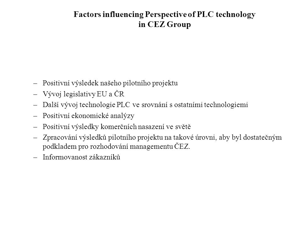 Factors influencing Perspective of PLC technology in CEZ Group