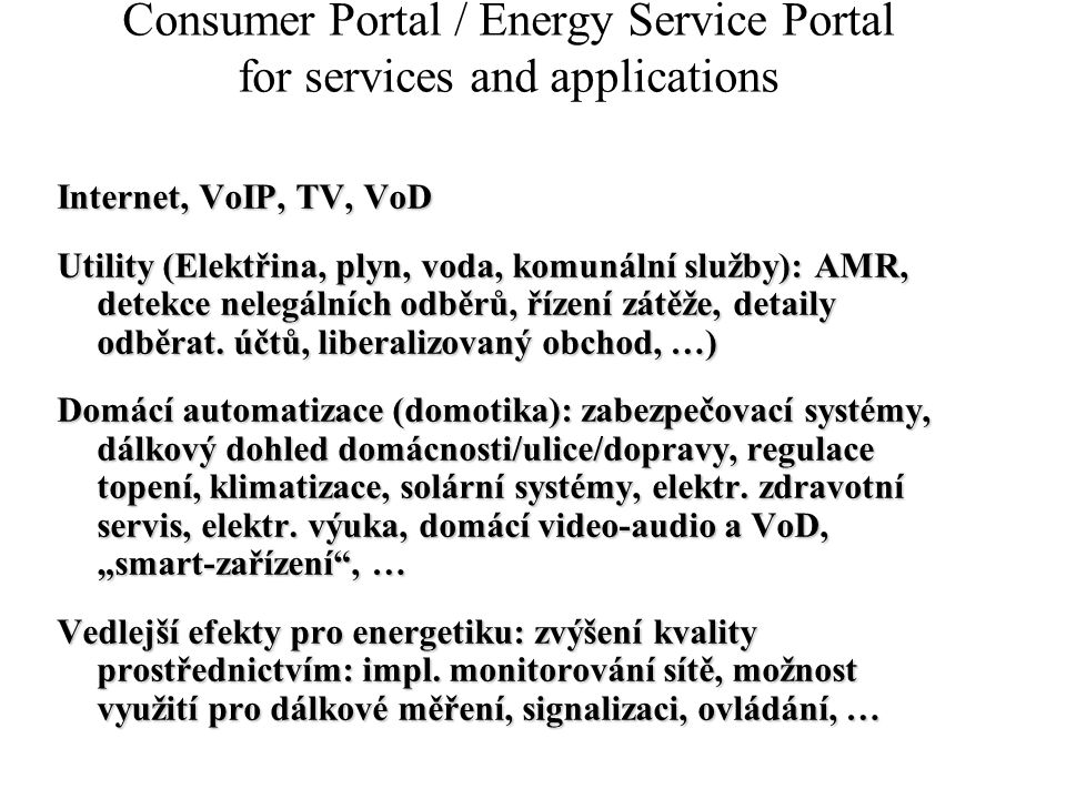 Consumer Portal / Energy Service Portal for services and applications