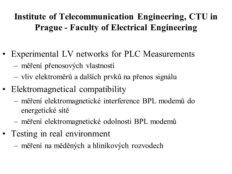 Experimental LV networks for PLC Measurements