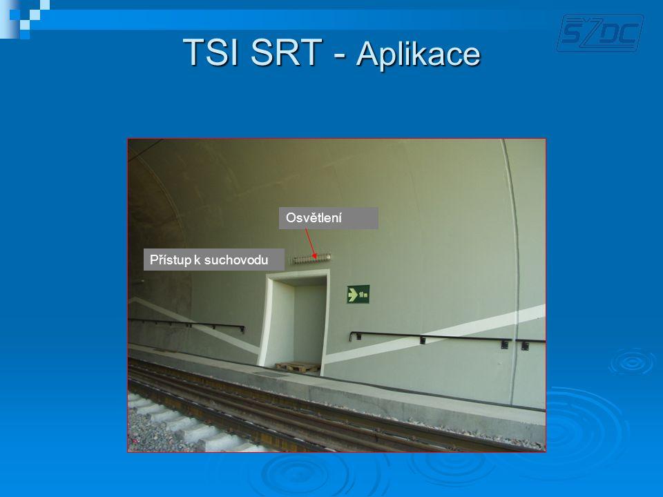 TSI SRT - Aplikace Osvětlení Osvětlení Přístup k suchovodu
