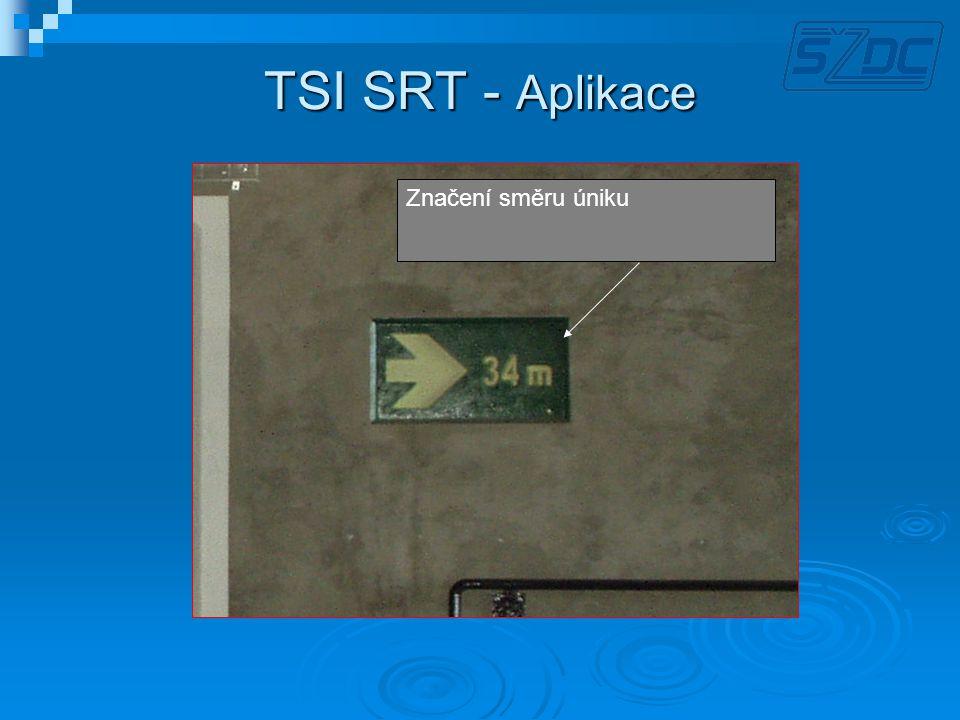 TSI SRT - Aplikace Značení směru úniku