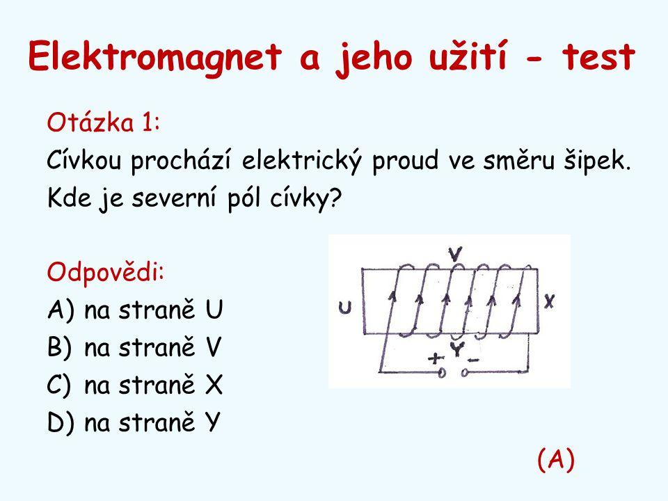 Elektromagnet a jeho užití - test