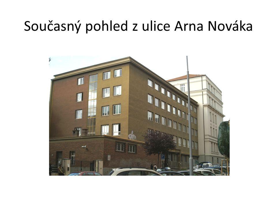 Současný pohled z ulice Arna Nováka