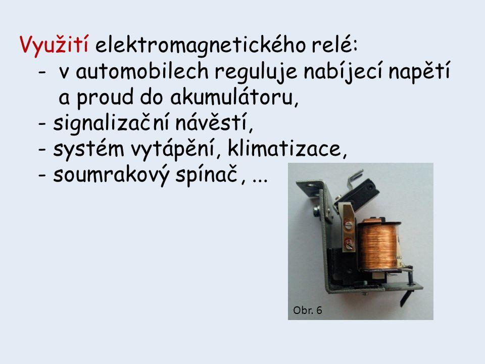 Využití elektromagnetického relé: