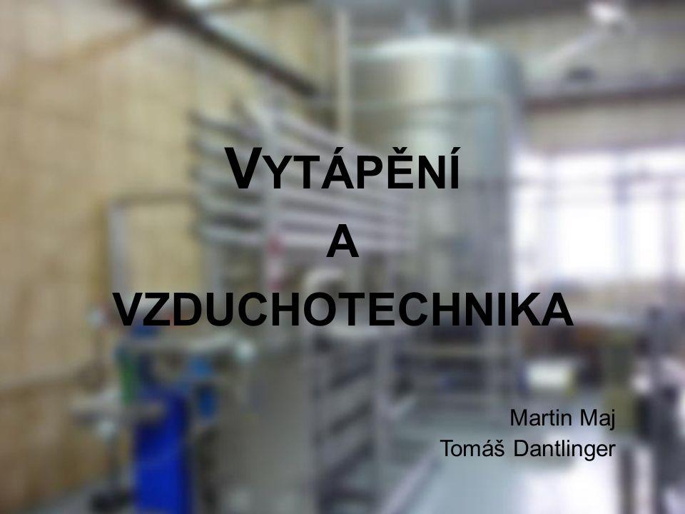 Vytápění a vzduchotechnika