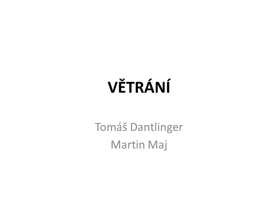 Tomáš Dantlinger Martin Maj