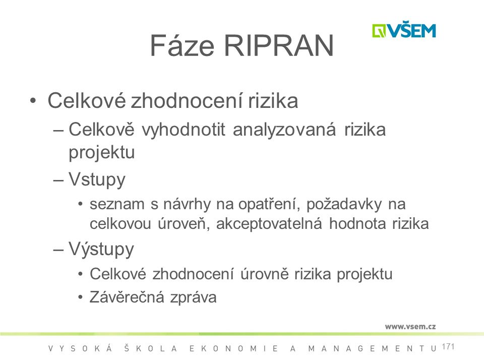 Fáze RIPRAN Celkové zhodnocení rizika