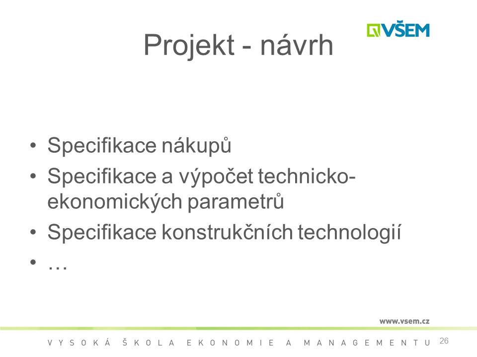 Projekt - návrh Specifikace nákupů