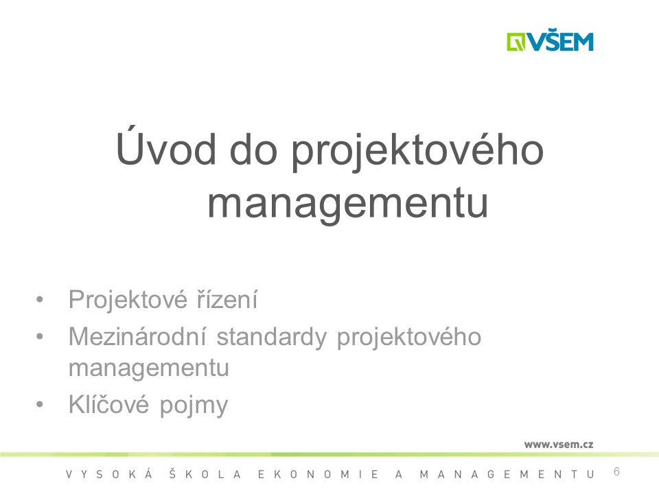 Úvod do projektového managementu