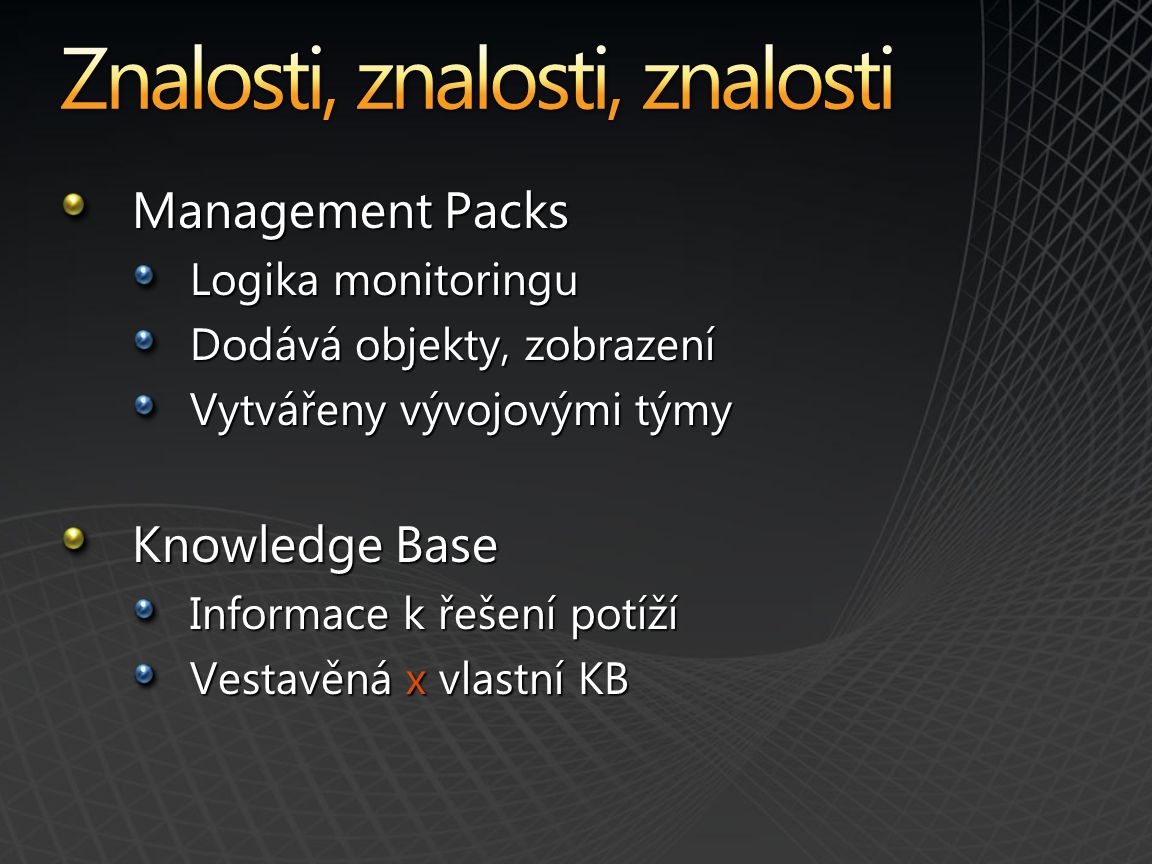 Znalosti, znalosti, znalosti