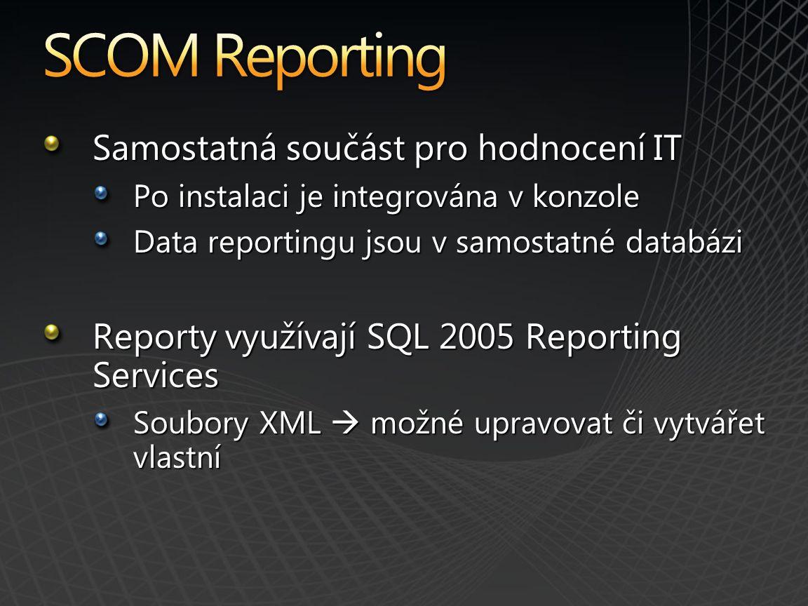SCOM Reporting Samostatná součást pro hodnocení IT