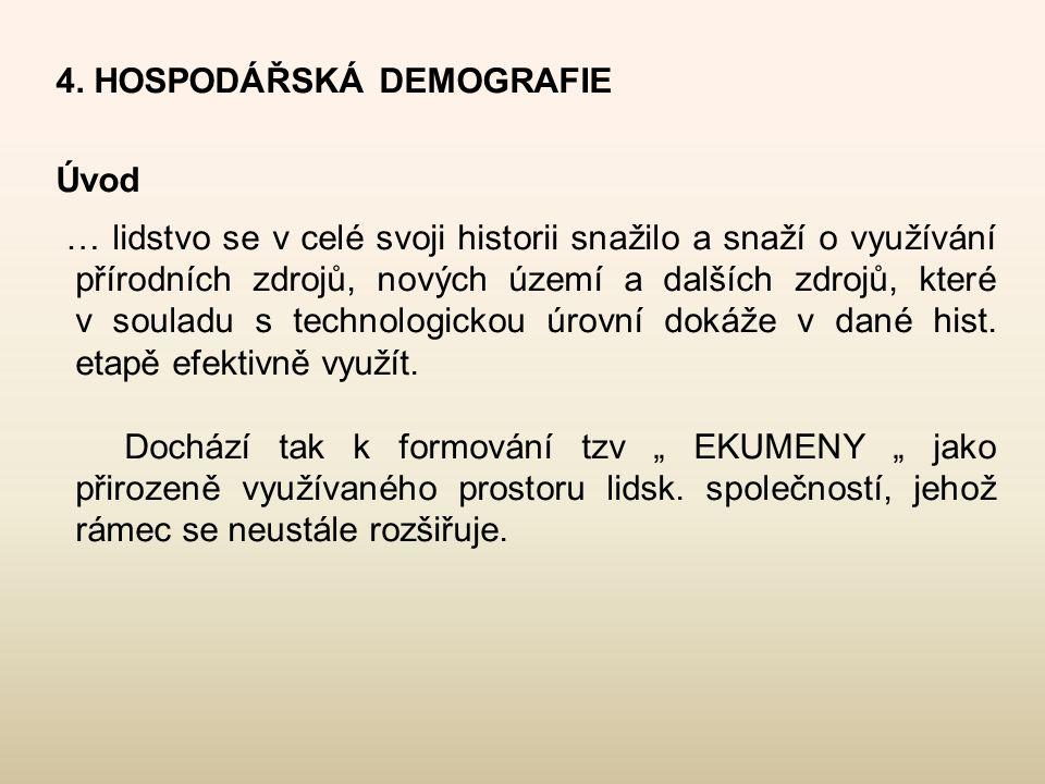4. HOSPODÁŘSKÁ DEMOGRAFIE