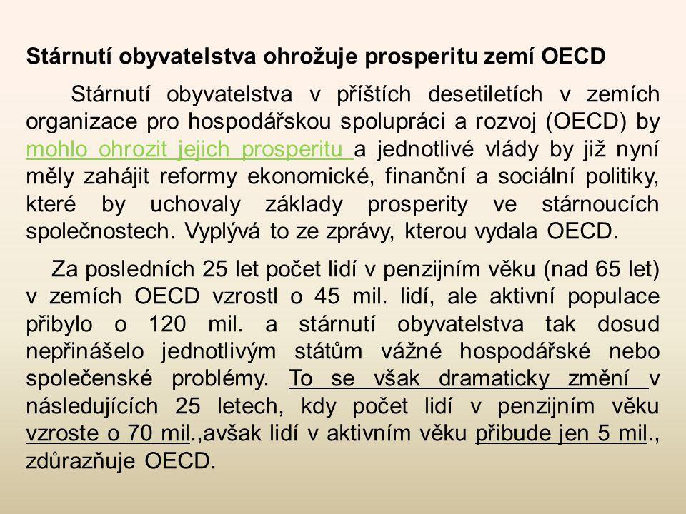 Stárnutí obyvatelstva ohrožuje prosperitu zemí OECD