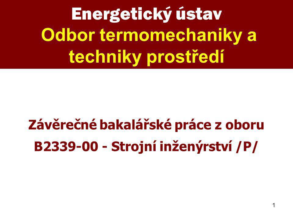 Závěrečné bakalářské práce z oboru B2339-00 - Strojní inženýrství /P/