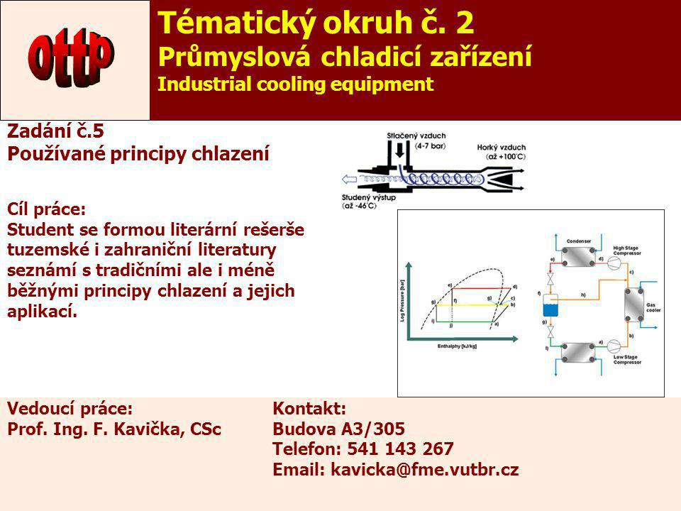 ottp Tématický okruh č. 2 Průmyslová chladicí zařízení