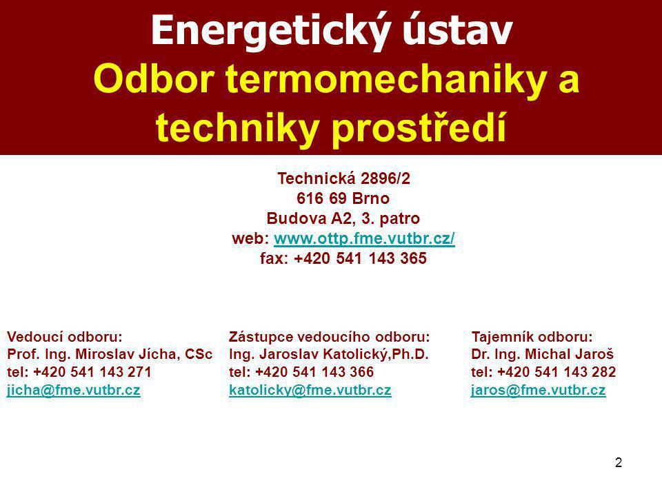 Energetický ústav Odbor termomechaniky a techniky prostředí