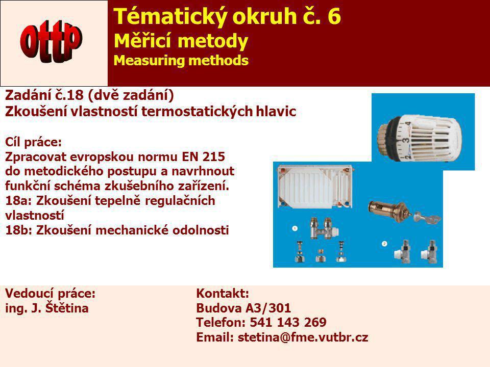 ottp Tématický okruh č. 6 Měřicí metody Measuring methods