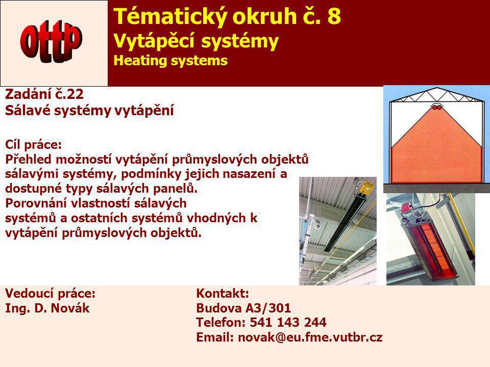 ottp Tématický okruh č. 8 Vytápěcí systémy Heating systems Zadání č.22