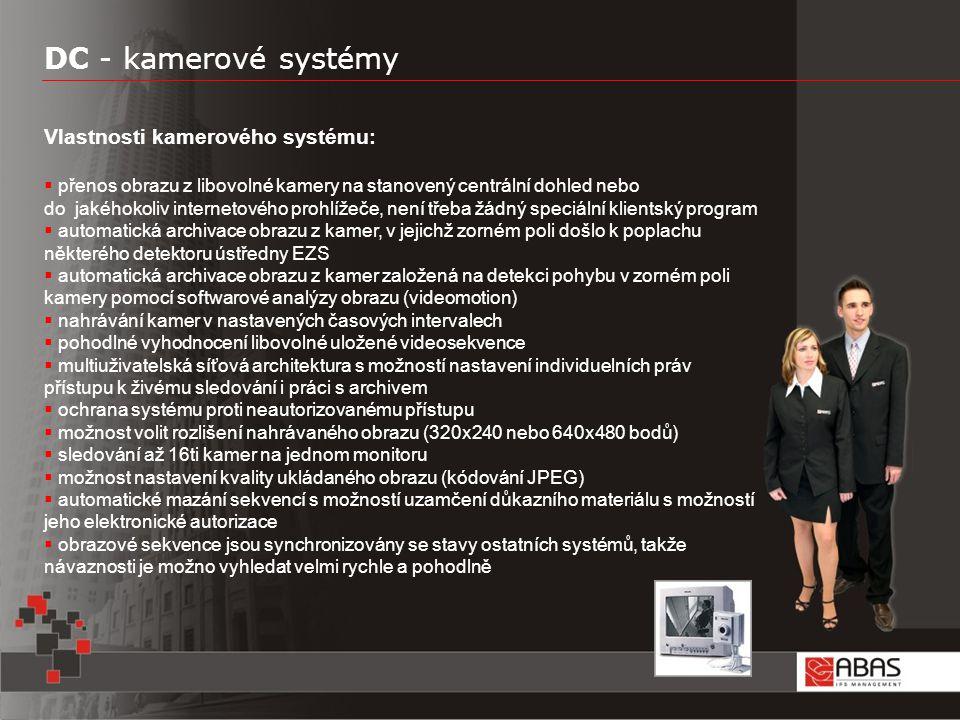 DC - kamerové systémy Vlastnosti kamerového systému:
