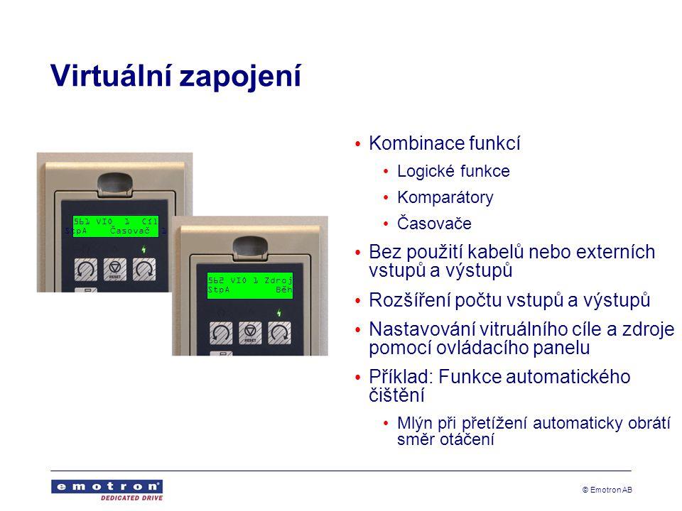 Virtuální zapojení Kombinace funkcí