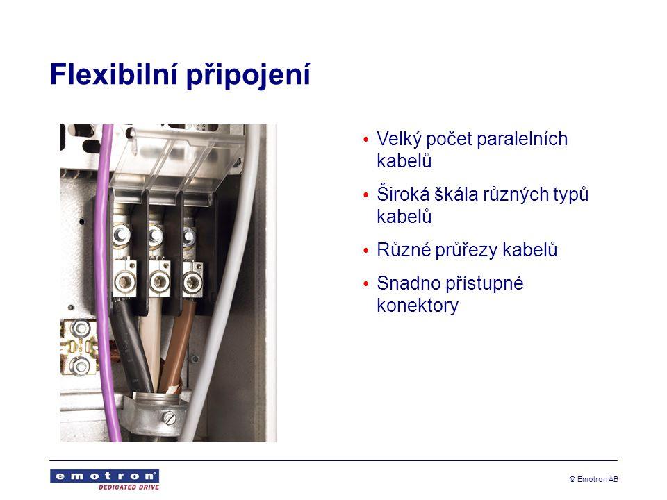 Flexibilní připojení Velký počet paralelních kabelů