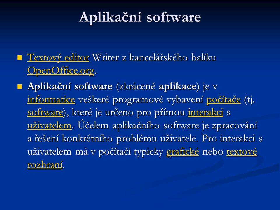 Aplikační software Textový editor Writer z kancelářského balíku OpenOffice.org.
