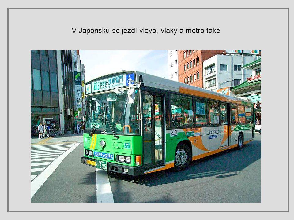 V Japonsku se jezdí vlevo, vlaky a metro také