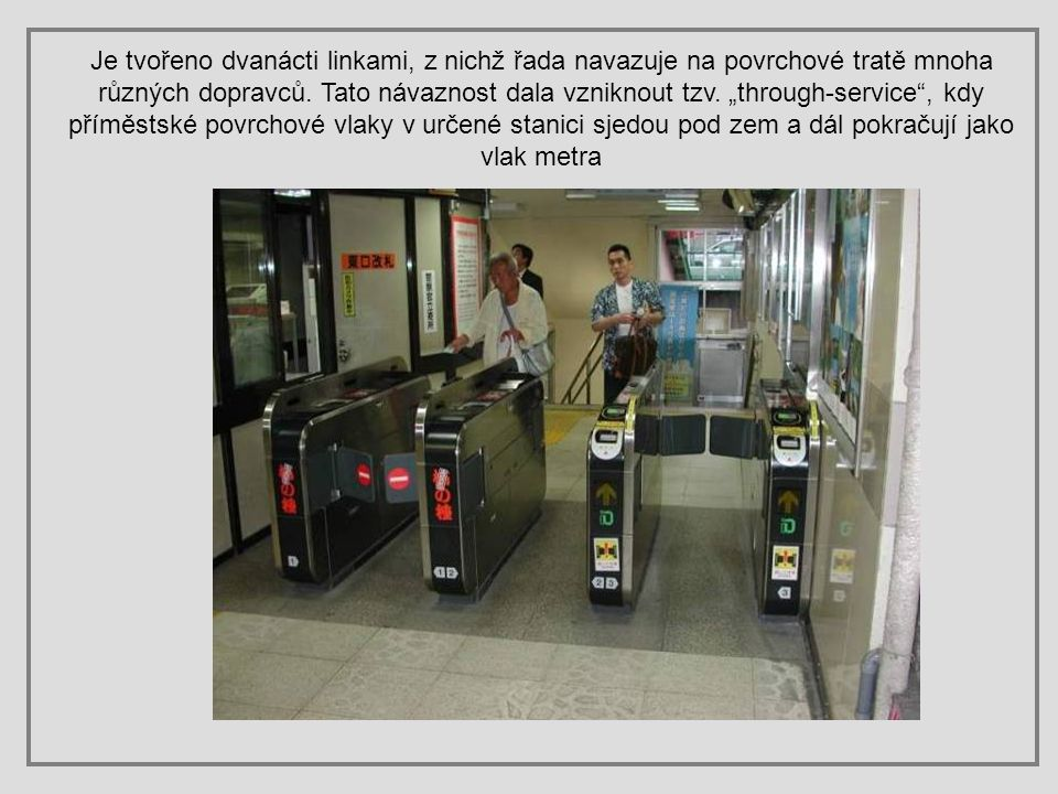Je tvořeno dvanácti linkami, z nichž řada navazuje na povrchové tratě mnoha různých dopravců.