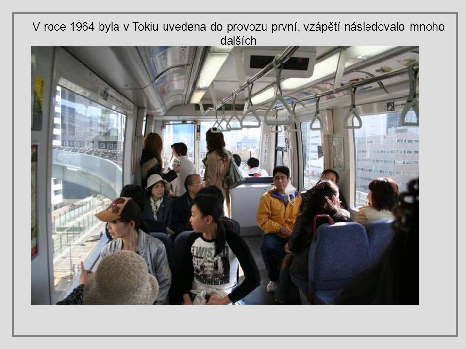 V roce 1964 byla v Tokiu uvedena do provozu první, vzápětí následovalo mnoho dalších