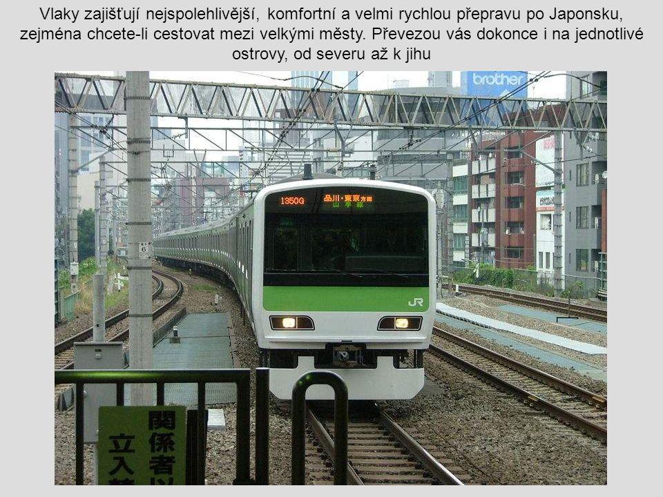 Vlaky zajišťují nejspolehlivější, komfortní a velmi rychlou přepravu po Japonsku, zejména chcete-li cestovat mezi velkými městy.