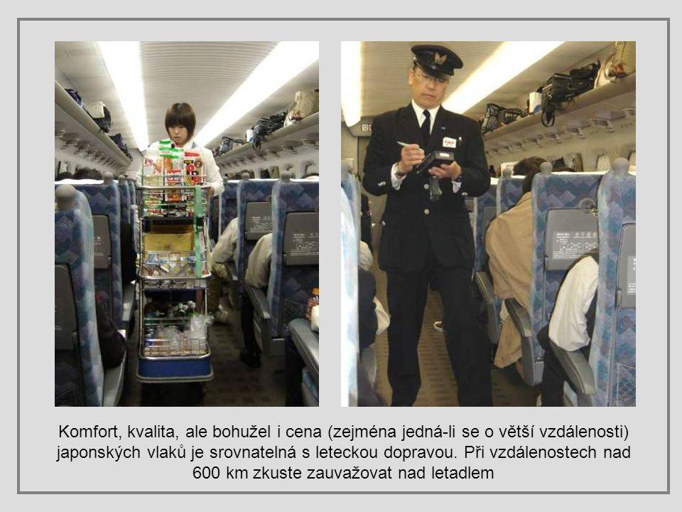 Komfort, kvalita, ale bohužel i cena (zejména jedná-li se o větší vzdálenosti) japonských vlaků je srovnatelná s leteckou dopravou.