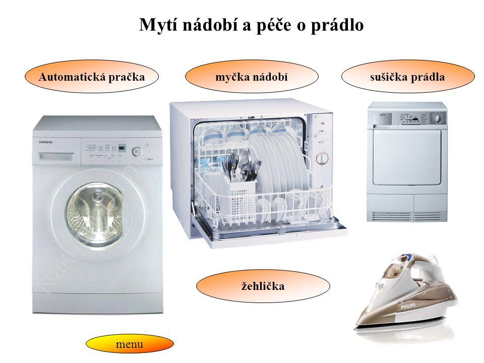 Mytí nádobí a péče o prádlo