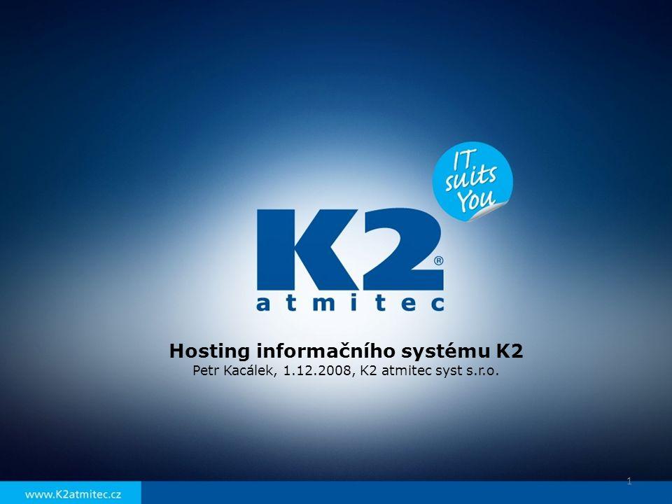 Hosting informačního systému K2
