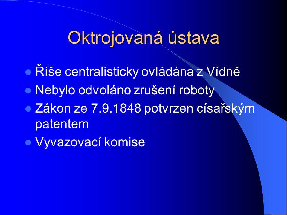 Oktrojovaná ústava Říše centralisticky ovládána z Vídně