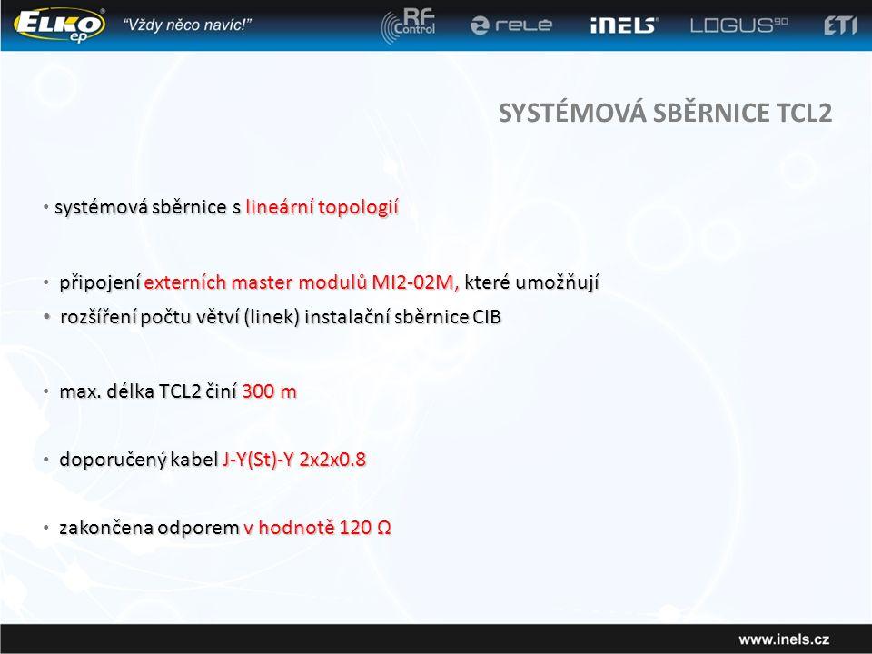SYSTÉMOVÁ SBĚRNICE TCL2