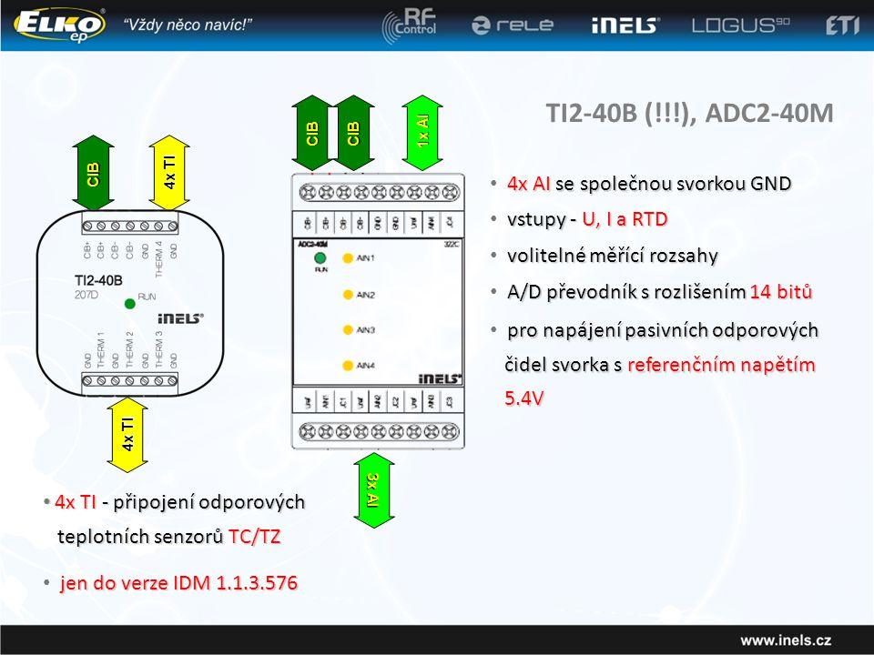 TI2-40B (!!!), ADC2-40M 4x AI se společnou svorkou GND