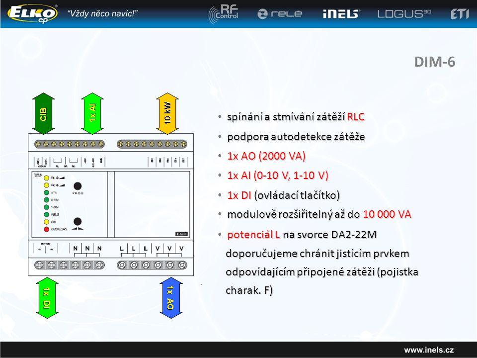 DIM-6 spínání a stmívání zátěží RLC podpora autodetekce zátěže