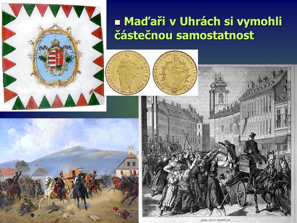Maďaři v Uhrách si vymohli částečnou samostatnost