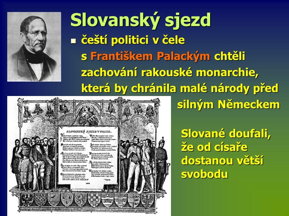 Slovanský sjezd čeští politici v čele s Františkem Palackým chtěli