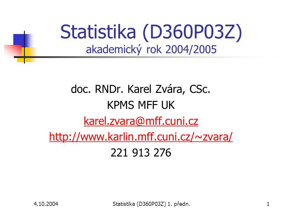 Statistika (D360P03Z) akademický rok 2004/2005