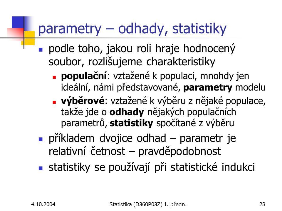 parametry – odhady, statistiky