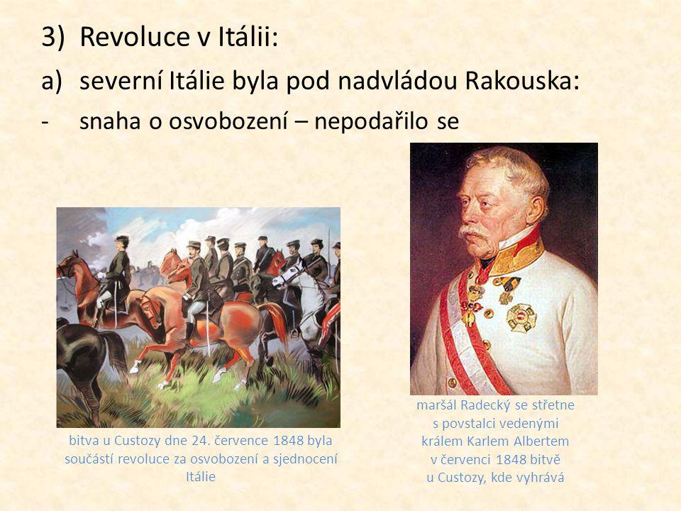 Revoluce v Itálii: severní Itálie byla pod nadvládou Rakouska: