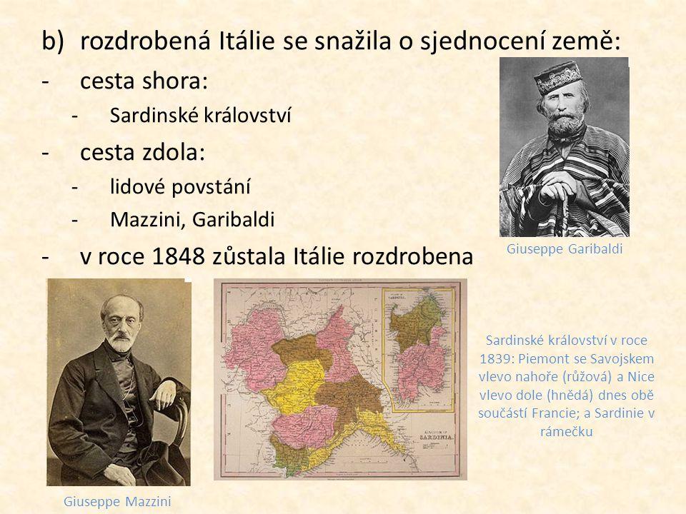 rozdrobená Itálie se snažila o sjednocení země: